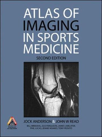 Atlas Of Imaging In Sports Medicine, 2Nd Edition (Australia Healthcare Medical Medical)