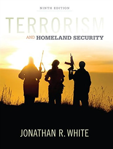 Terrorism And Homeland Security (Mindtap Course List)