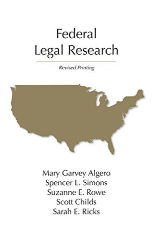 Federal Legal Research, Revised Printing (Legal Research Series)