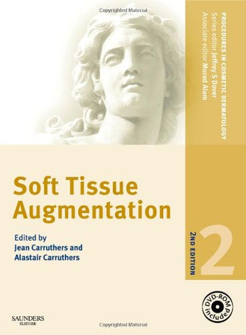 Procedures In Cosmetic Dermatology Series: Soft Tissue Augmentation With Dvd, 2E