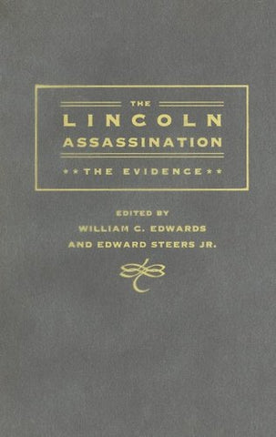 The Lincoln Assassination: The Evidence