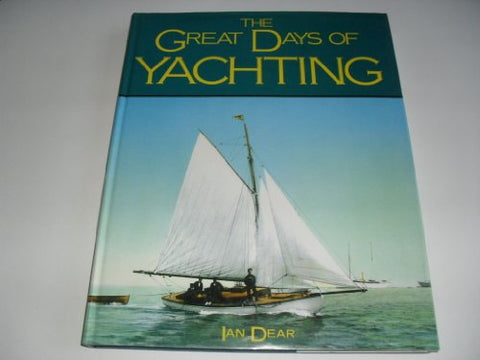 The Great Days Of Yachting: From The Kirk Collection