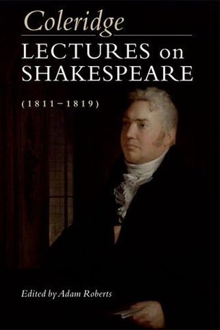 Coleridge: Lectures On Shakespeare (1811-1819)