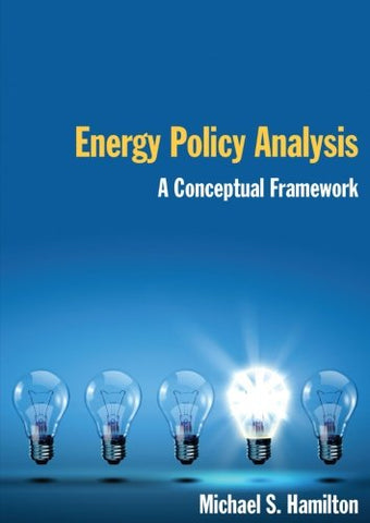 Energy Policy Analysis: A Conceptual Framework