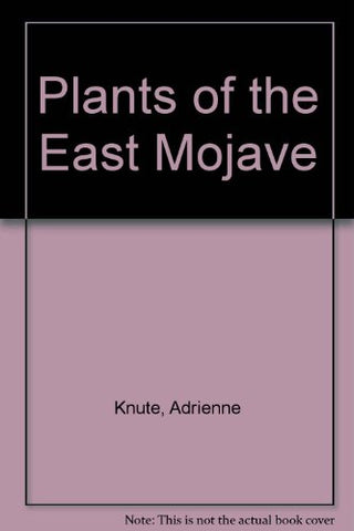 Plants Of The East Mojave
