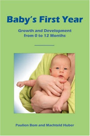 Baby'S First Year: Growth And Development From 0 To 12 Months