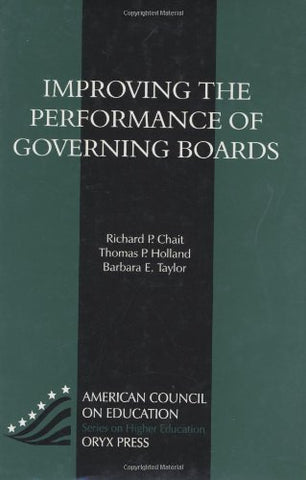 Improving The Performance Of Governing Boards (Ace/Praeger Series On Higher Education)