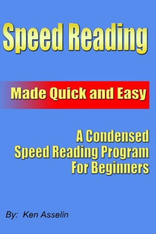 Speed Reading Made Quick And Easy