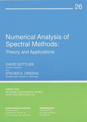Numerical Analysis Of Spectral Methods : Theory And Applications (Cbms-Nsf Regional Conference Series In Applied Mathematics)