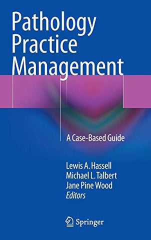 Pathology Practice Management: A Case-Based Guide
