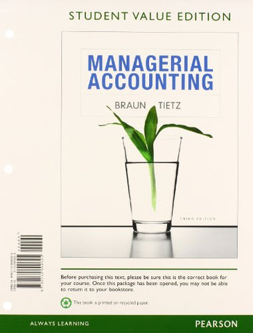 Managerial Accounting, Student Value Edition Plus New Myaccountinglab With Pearson Etext -- Access Card Package (3Rd Edition)