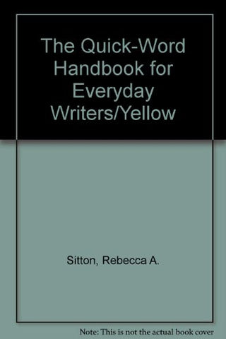 The Quick-Word Handbook For Everyday Writers/Yellow