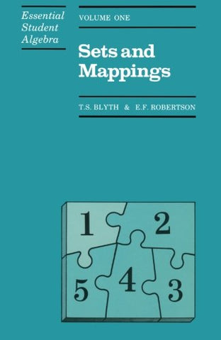 Sets And Mappings (Essential Student Algebra Series) (Vol. 1) (V. 1)