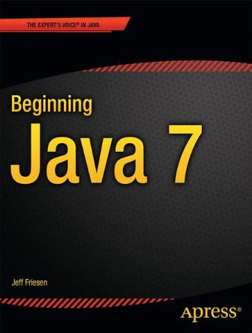 Beginning Java 7 (Expert'S Voice In Java)