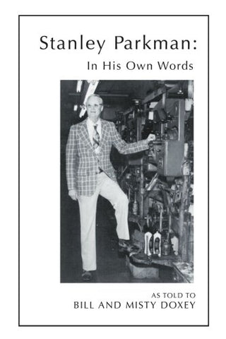 In His Own Words: The Story Of Stanley Parkman