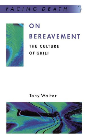 On Bereavement (Facing Death)