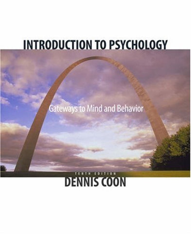 Introduction To Psychology: Gateways To Mind And Behavior (With Gateways To Psychology: Visual Guides And Technology Tools And Infotrac) (Available Titles Cengagenow)
