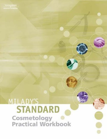 Milady'S Standard Text Of Cosmetology - Practical Workbook