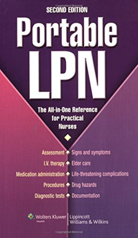 Portable Lpn: The All-In-One Reference For Practical Nurses