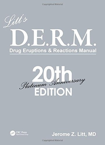 Litt'S D.E.R.M. Drug Eruptions And Reactions Manual, 20Th Edition (Drug Eruption Reference Manual)