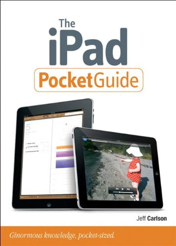 The Ipad Pocket Guide (Peachpit Pocket Guide)