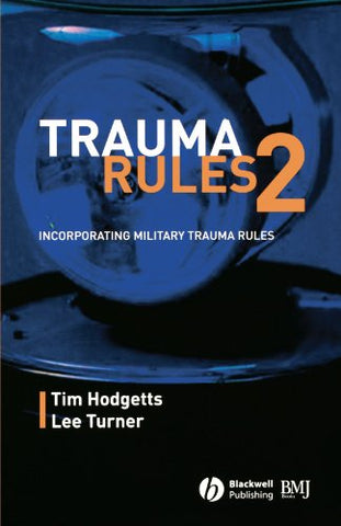Trauma Rules 2: Incorporating Military Trauma Rules