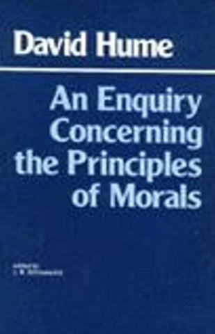 An Enquiry Concerning The Principles Of Morals (Hackett Classics)