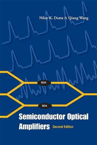 Semiconductor Optical Amplifiers: Second Edition