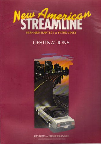 New American Streamline: An Intensive American English Series For Advanced Students Destinations