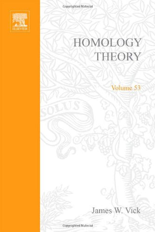 Homology Theory: Introduction To Algebraic Topology (Pure And Applied Mathematics; A Series Of Monographs And Textbooks)
