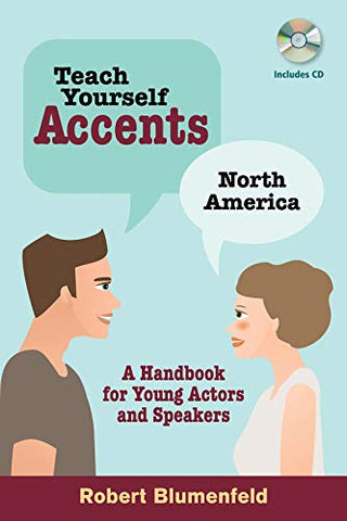Teach Yourself Accents: North America: A Handbook For Young Actors And Speakers (Limelight)
