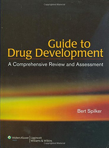Guide To Drug Development: A Comprehensive Review & Assessment