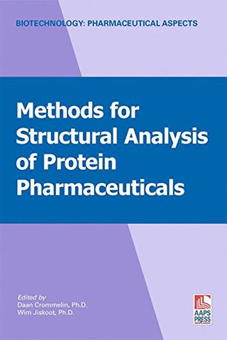 Methods For Structural Analysis Of Protein Pharmaceuticals (Biotechnology: Pharmaceutical Aspects)