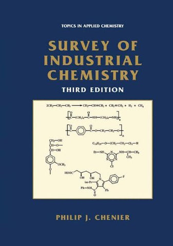 Survey Of Industrial Chemistry (Topics In Applied Chemistry)