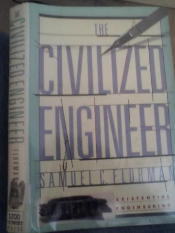 The Civilized Engineer (Thomas Dunne Book)