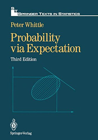 Probability Via Expectation (Springer Texts In Statistics)