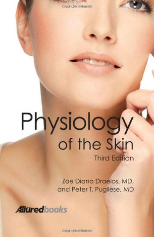 Physiology Of The Skin Third Edition