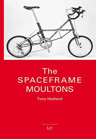 The Spaceframe Moultons (Kleine Bibliothek)