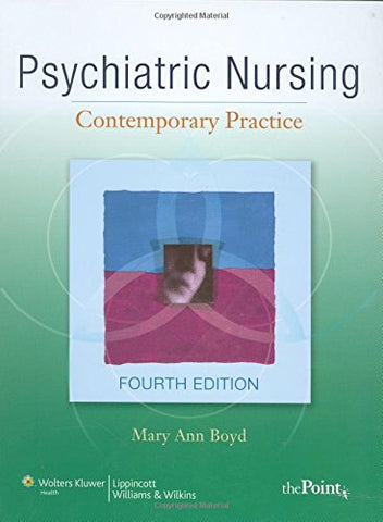 Psychiatric Nursing: Contemporary Practice (Point (Lippincott Williams & Wilkins))