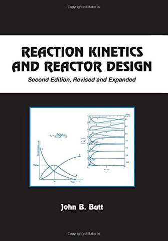 Reaction Kinetics And Reactor Design, Second Edition (Chemical Industries)