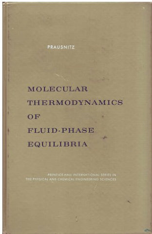 Molecular Thermodynamics Of Fluid Phase Equilibria