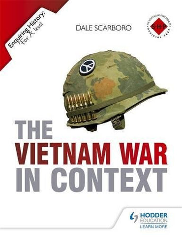 The Vietnam War In Context (Enquiring History)