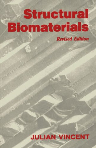 Structural Biomaterials: Revised Edition