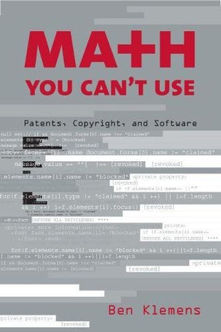 Math You Can'T Use: Patents, Copyright, And Software