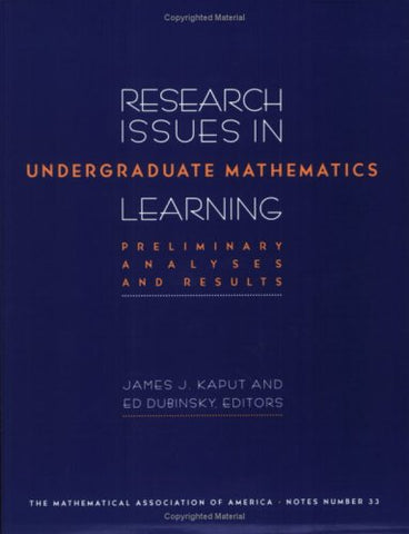 Research Issues In Undergraduate Mathematics Learning: Preliminary Analyses And Reports (M A A Notes)