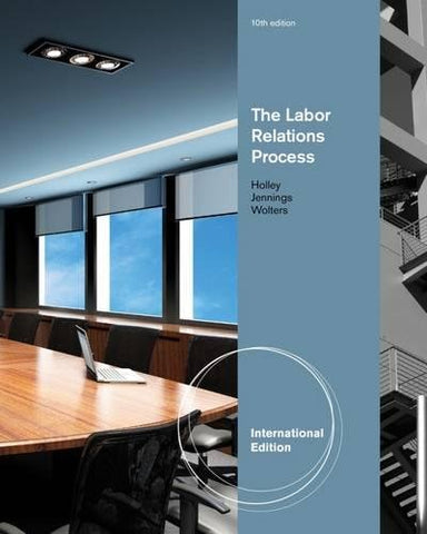 The Labor Relations Process.
