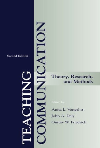 Teaching Communication: Theory, Research, And Methods (Lea'S Communication) (Lea'S Communication Series)