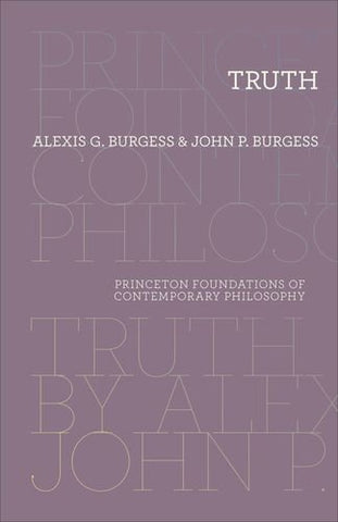 Truth (Princeton Foundations Of Contemporary Philosophy)