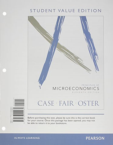 Principles Of Microeconomics, Student Value Edition Plus New Myeconlab With Pearson Etext -- Access Card Package (11Th Edition)