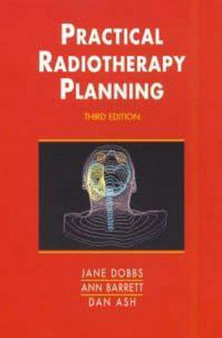 Practical Radiotherapy Planning, 3Ed (Hodder Arnold Publication)